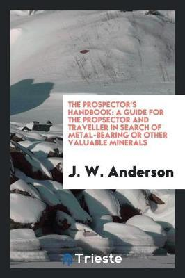 The Prospector's Handbook by J.W. Anderson image