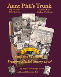 Aunt Phil's Trunk Volume One Student Workbook Third Edition by Laurel Downing Bill image