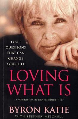 Loving What Is by Byron Katie image