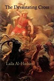 The Devastating Cross by Laila Al-Hashimi image
