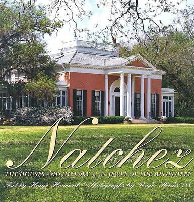 Natchez Houses by Hugh Howard