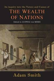 Wealth of Nations [Selections] by Adam Smith