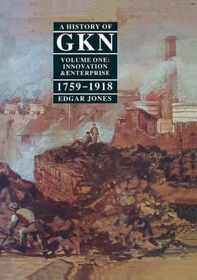 A History of GKN by Edgar Jones image