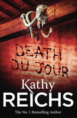 Death Du Jour: (Temperance Brennan 2) by Kathy Reichs