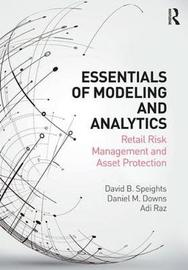 Essentials of Modeling and Analytics by David B. Speights