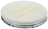 Willow & Rose Compact Mirror - Under Control