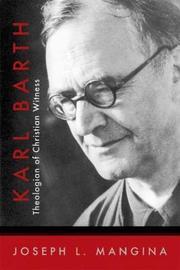 Karl Barth by Joseph L Mangina
