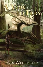A Vow to Fury by Erin N Wedemeyer image