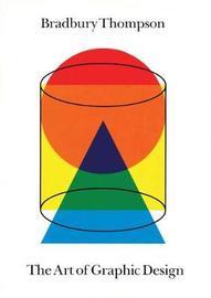 The Art of Graphic Design by Bradbury Thompson image