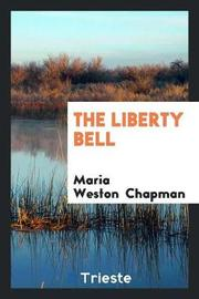 The Liberty Bell by Maria Weston Chapman image