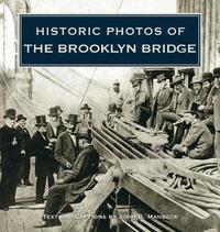 Historic Photos of the Brooklyn Bridge image