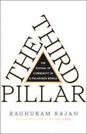 The Third Pillar by Raghuram Rajan