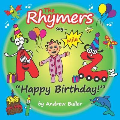 "The Rhymers say...""Happy Birthday!"" by Andrew Buller"