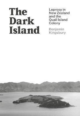 The Dark Island by Benjamin Kingsbury