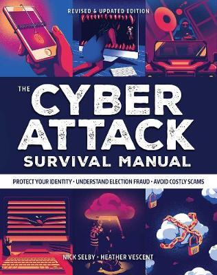 Cyber Attack Survival Manual by Nick Selby