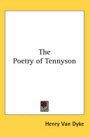 The Poetry of Tennyson by Henry Van Dyke image