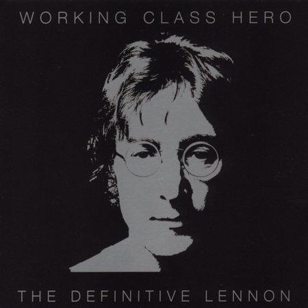 Working Class Hero - The Definitive Lennon by John Lennon