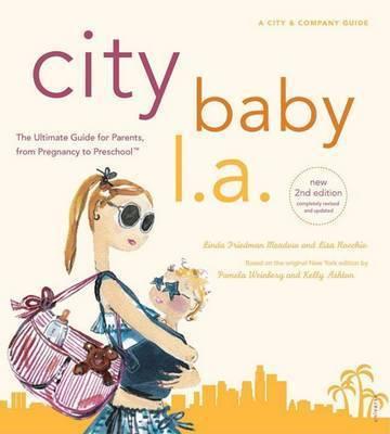 City Baby L.A. by Linda Friedman Meadow