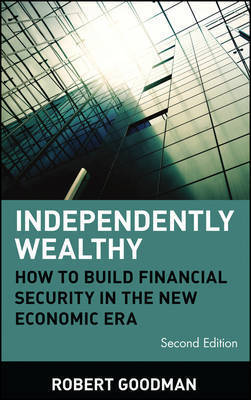 Independently Wealthy by Robert Goodman
