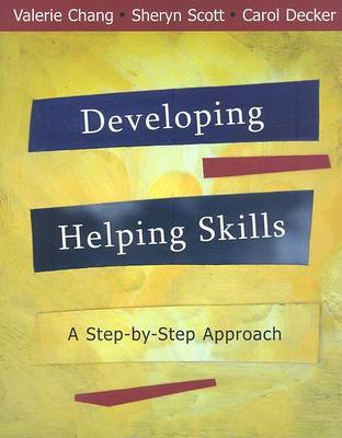 Developing Helping Skills: A Step-by-step Approach by Valerie Chang image