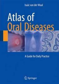 Atlas of Oral Diseases by I.Van Der Waal