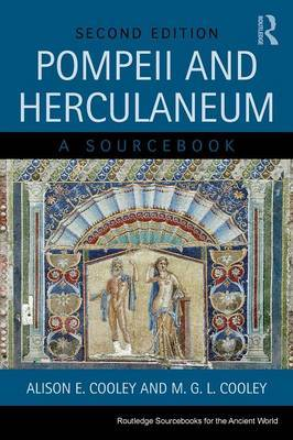 Pompeii and Herculaneum by Alison E Cooley image