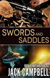 Swords and Saddles by Jack Campbell