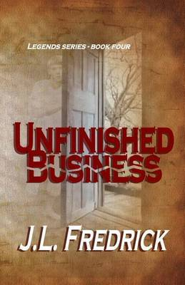 Unfinished Business by J. L. Fredrick