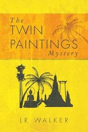 The Twin Paintings Mystery by Lr Walker
