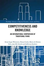 Competitiveness and Knowledge by Knut Ingar Westeren