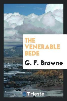 The Venerable Bede by G F Browne image