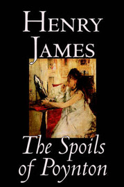 The Spoils of Poynton by Henry James, Fiction, Literary image