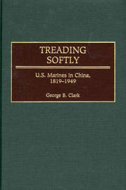Treading Softly by George B Clark
