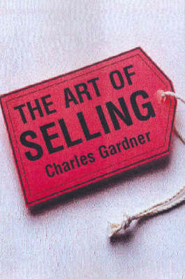 The Art of Selling by Charles Gardner image