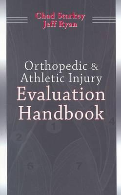 Orthopedic and Athletic Injury Evaluation Handbook by Chad Starkey image
