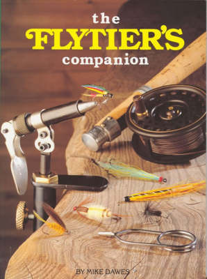 Fly Tier's Companion by Mike Dawes