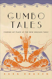 Gumbo Tales by Sara Roahen image
