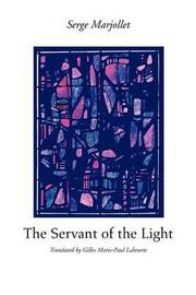 The Servant of the Light by Serge Marjollet image