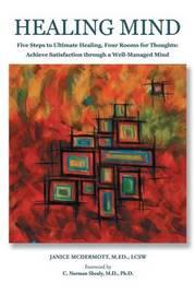 Healing Mind by Janice L McDermott