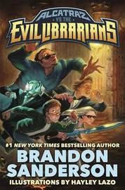 Alcatraz vs. the Evil Librarians by Brandon Sanderson