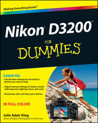 Nikon D3200 For Dummies by Julie Adair King