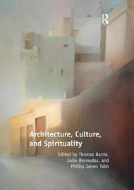 Architecture, Culture, and Spirituality by Thomas Barrie image