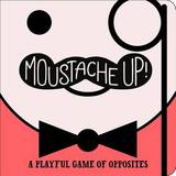 Moustache Up! by Kimberly Ainsworth