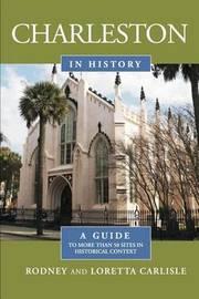 Charleston in History by Rodney Carlisle
