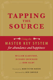 Tapping the Source by William Gladstone