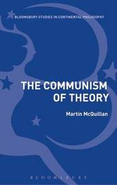 The Communism of Theory by Martin McQuillan