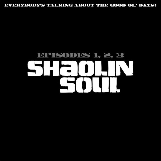 Shaolin Soul Episode 1,2,3 by Various Artists