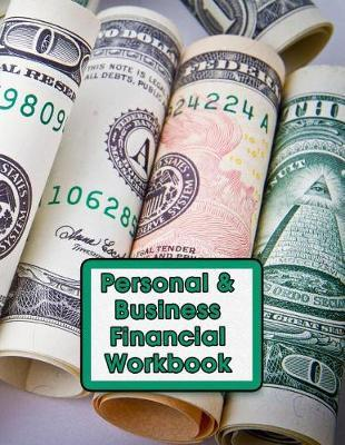 Personal & Business Financial Workbook by Monetary Press