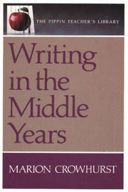 Writing in the Middle Years by Marion Crowhurst image