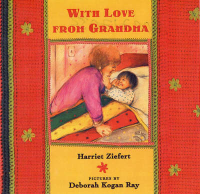 With Love from Grandma by Harriet Ziefert